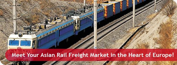 Meet Your Asian Rail Freight Market in the Heart of Europe!